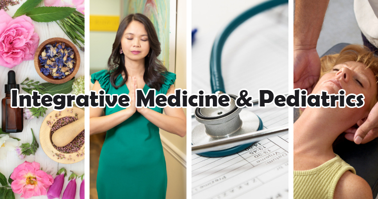 Integrative Medicine & Pediatrics