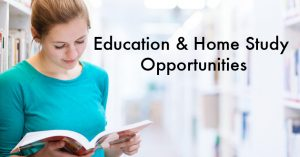 Education & Home Study Opportunities